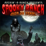 Spooky Ranch at Rockin'-R-Ranch